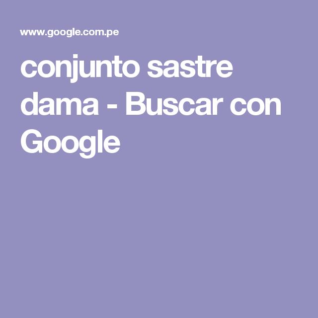 conjunto sastre dama - Buscar con Google