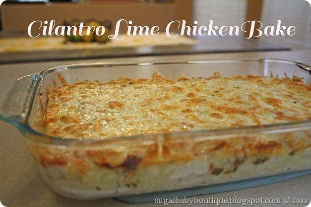 Cilantro Lime Chicken Bake.