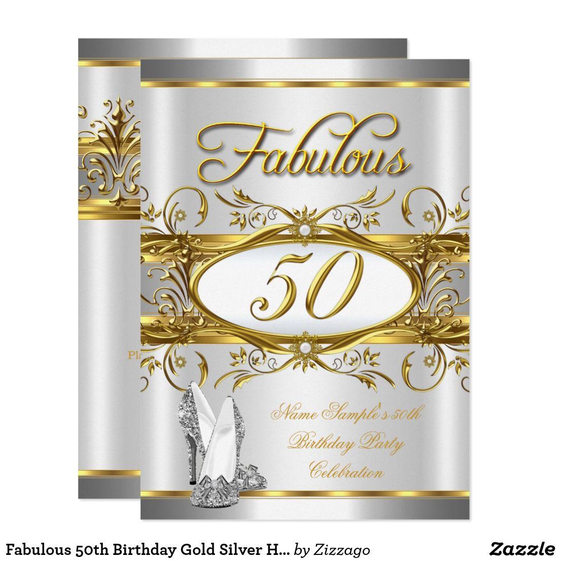 Fabulous 50th Birthday Gold Silver High Heels Invitation | Pinterest ...