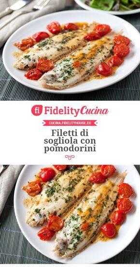 Filetti di sogliola con pomodorini ricetta ricette for Cucinare sogliola