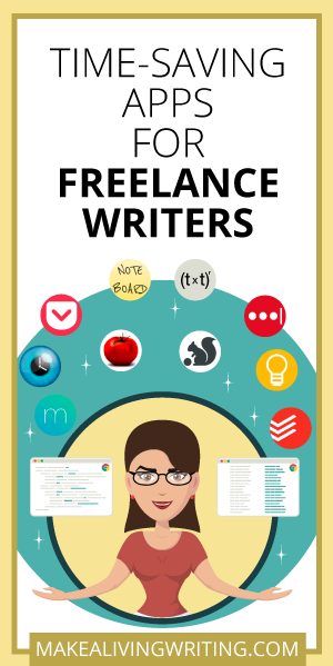 Time Saving Apps For Freelance Writers Makealivingwriting Com Writing Jobs Freelance Writer Freelance Writing Jobs