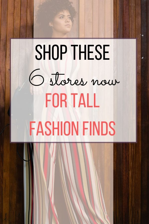 How to Find Tall Clothing for Women: 6 Stores You Must Try