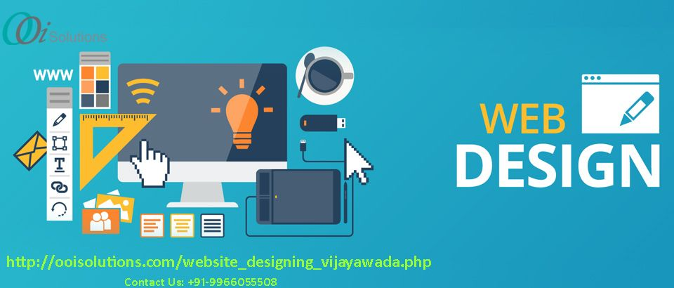 Ooi Solutions Is A Highly Developed Web Designing Company In Vijayawada Providing Professional Website Design Services Website Design Company Web Design Course