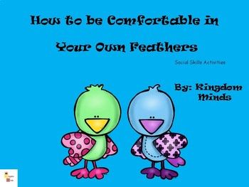 How To Be Comfortable In Your Own Feathers Social Skill Activities