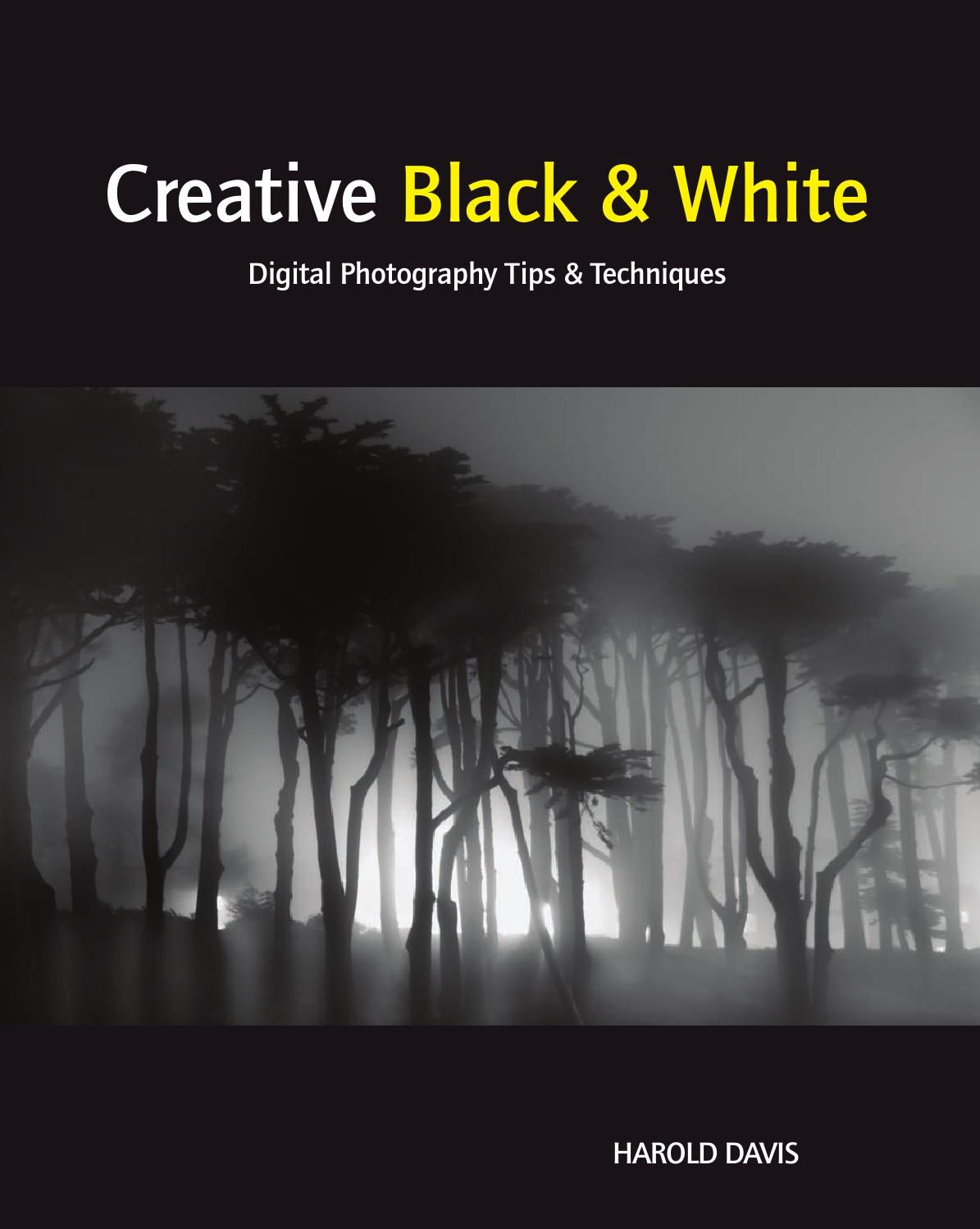 Creative black and white digital photography tips and techniques 20