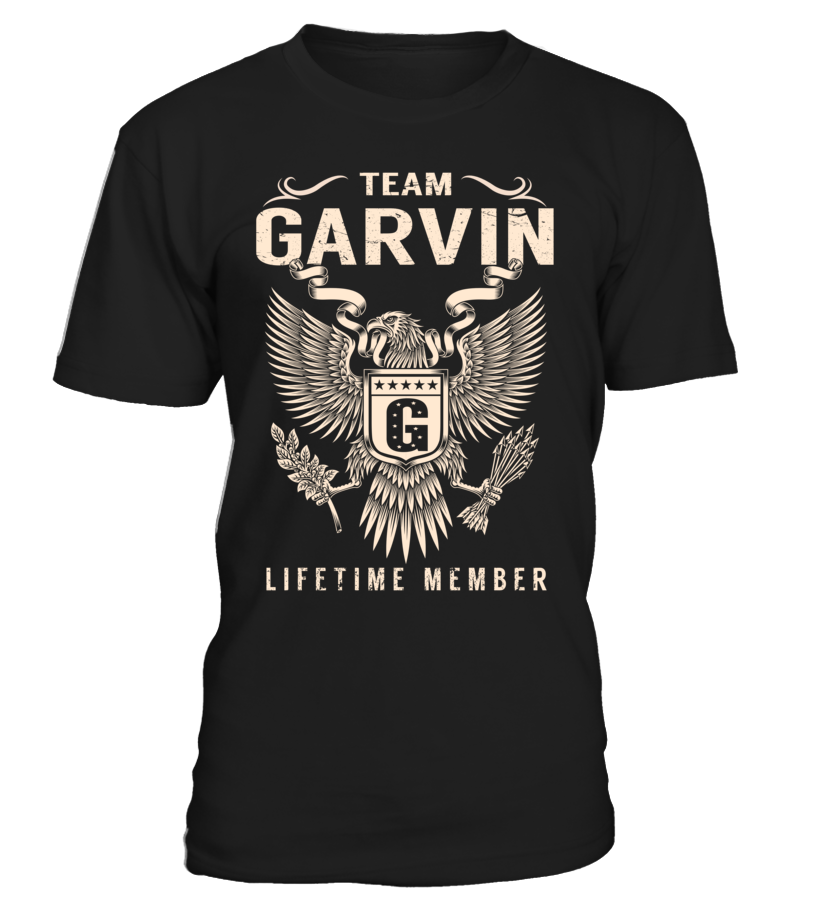 Team GARVIN Lifetime Member Last Name T-Shirt #TeamGarvin