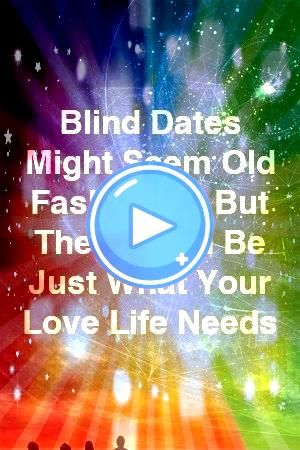 Might Seem Old Fashioned But They Could Be Just What Your Love Life Needs by rel Blind Dates Might Seem Old Fashioned But They Could Be Just What Your Love Life Needs by...
