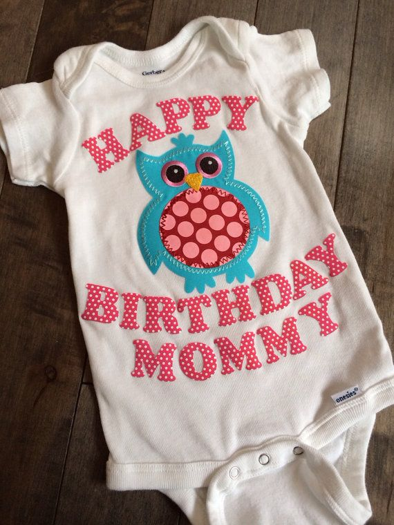 resultly Happy birthday mommy Onesie and Babies