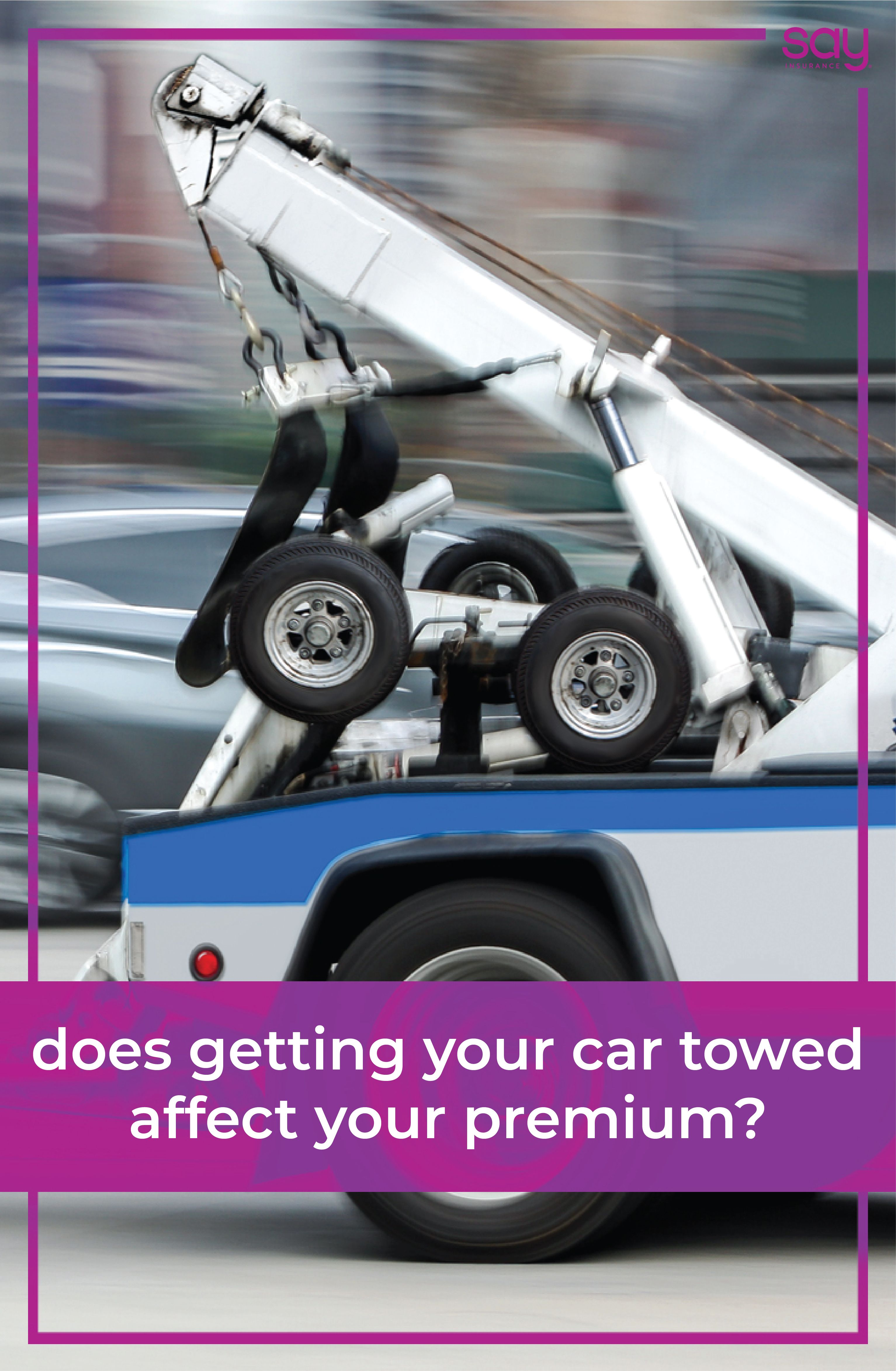 Does getting your car towed affect your premium car