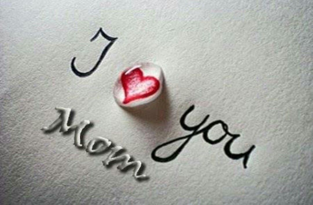 Pin By Maziya Zerin On Love You Mom In 2019 I Love You