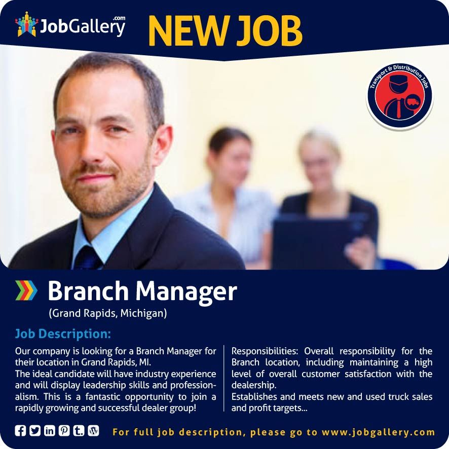 SEEKING A BRANCH MANAGER - GRAND RAPIDS, MI #jobs #jobopening - branch manager job description