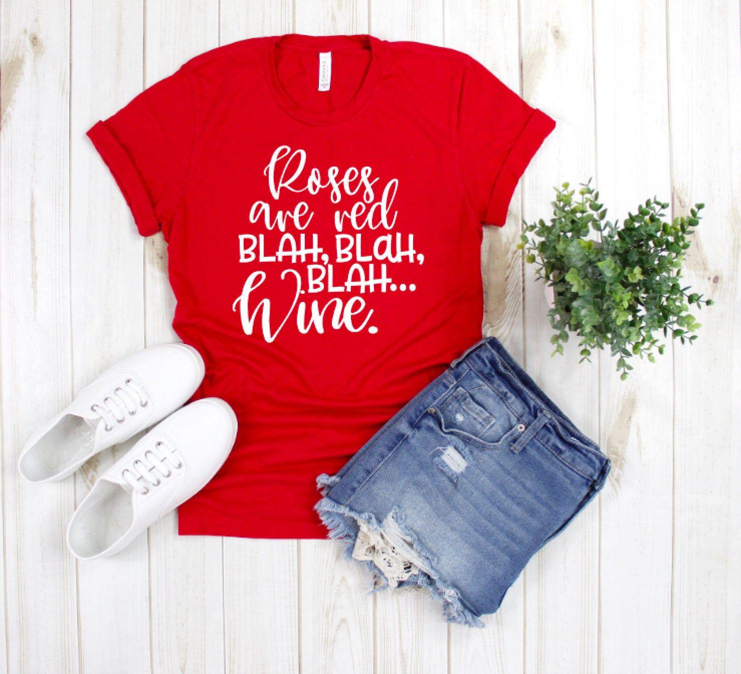 Valentines Day Wine Shirt Blah Blah Blah Wine Shirt Funny Etsy Womens Disney Shirts Fairytale Shirts Funny Shirts