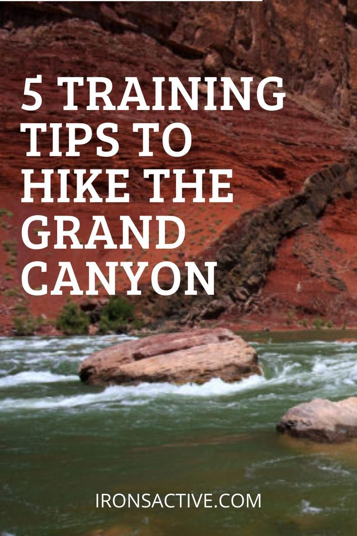 Hike the Grand Canyon. Here are 5 essential training tips to get you ready for a Grand Canyon hike. #grandcanyon, #hiking, #training, #endurance training, #hike, #adventuretravel