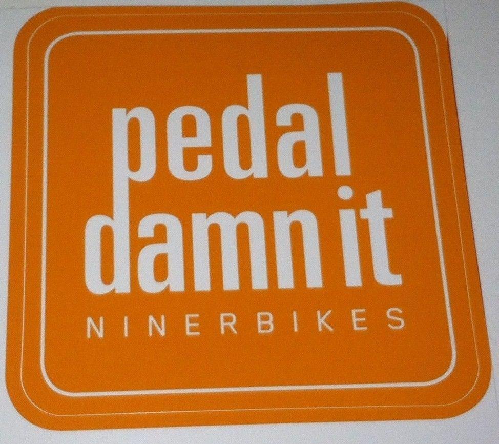 ORANGE PEDAL DAMN IT Niner Bike Mountain DECAL STICKER