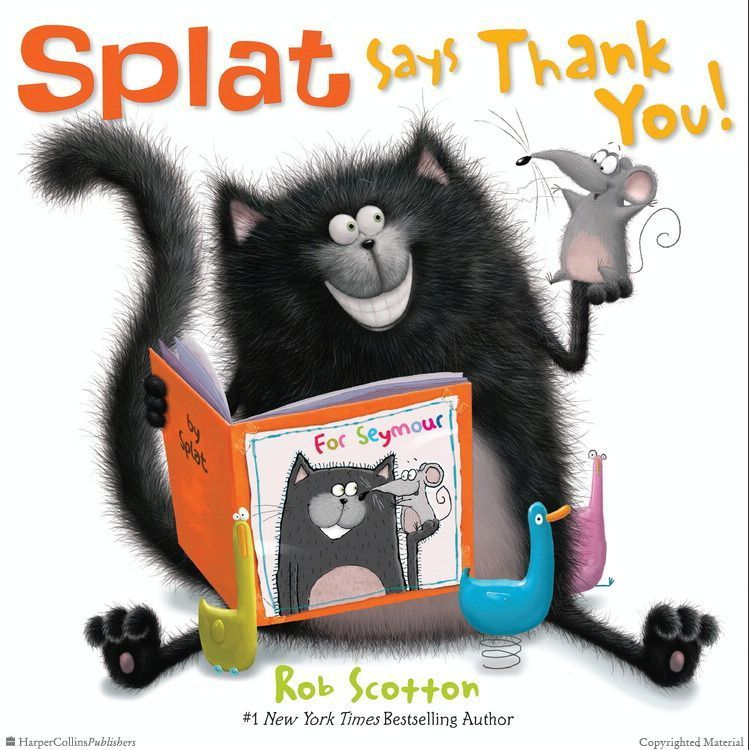 Splat says thank you by rob scotton illustrated by rob