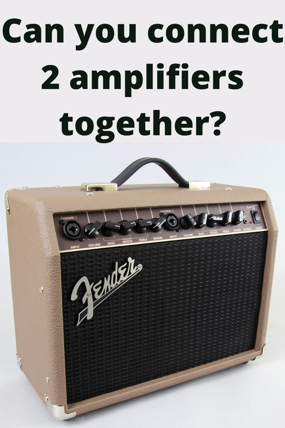 Can You Connect 2 Amplifiers Together Acoustic Guitar Amp Diy Guitar Amp Guitar Amp