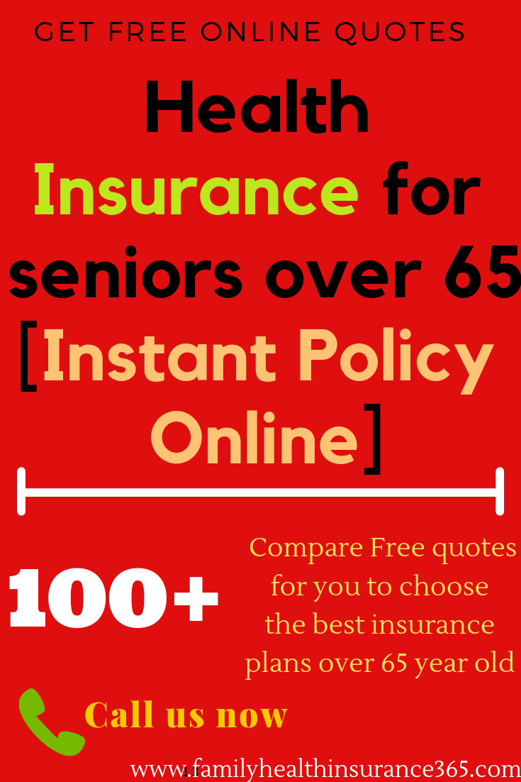Healthinsurance For Seniors Over65year Instant Policy Online