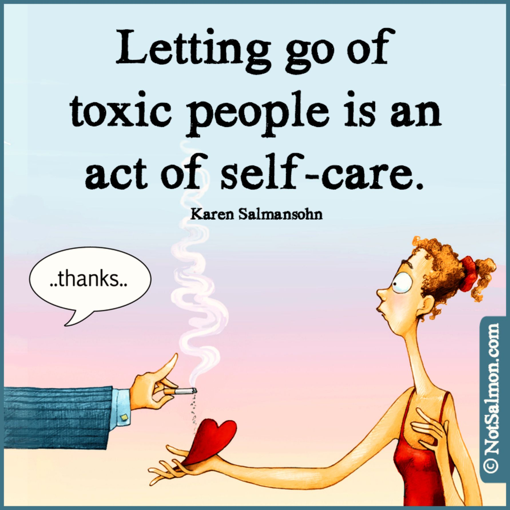 Toxic Love Quotes Click For Tools To Move On From Toxic Love Notsalmon Breakup