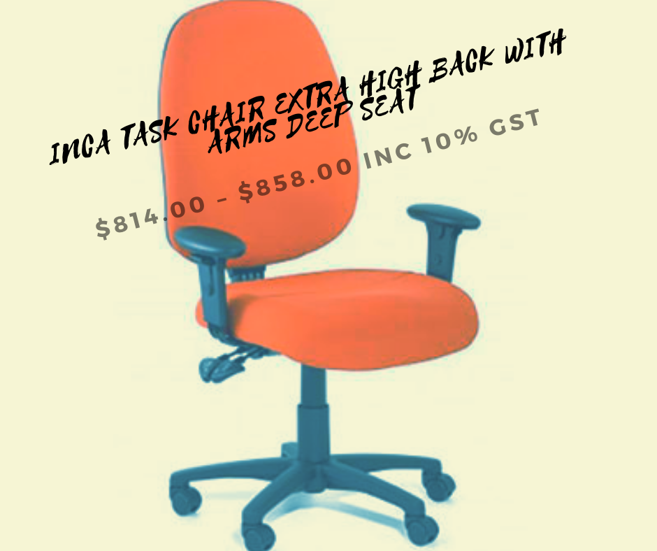 We Offer Inca Task Chair Extra High Back With Arms Deep Seat