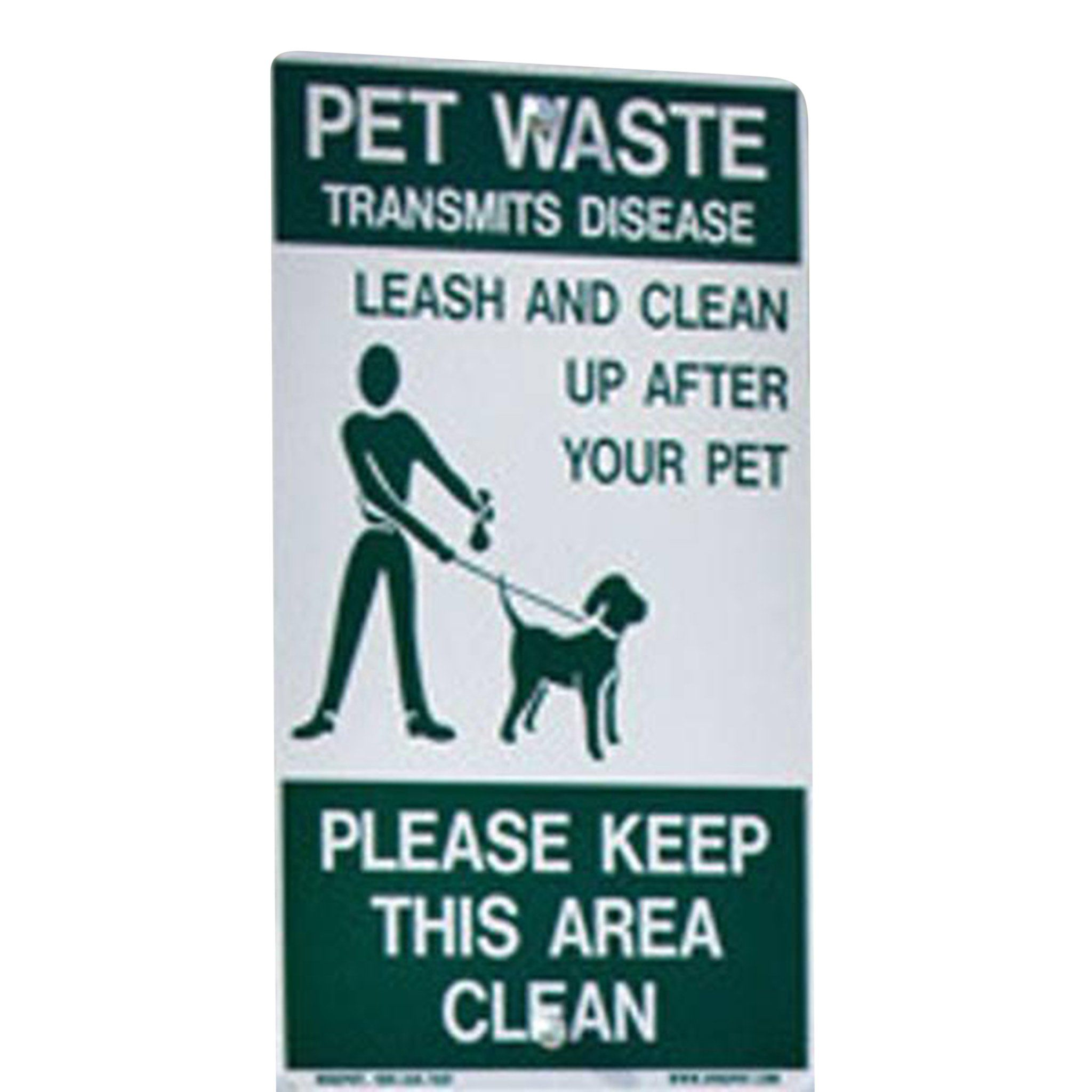 On Leash Pet Sign / Leash And Clean Up After Your Dog