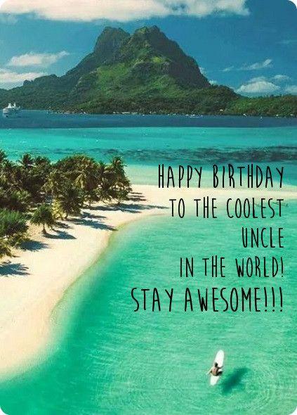 Birthday Ecard For Uncle Quotes Pinterest Birthdays Happy