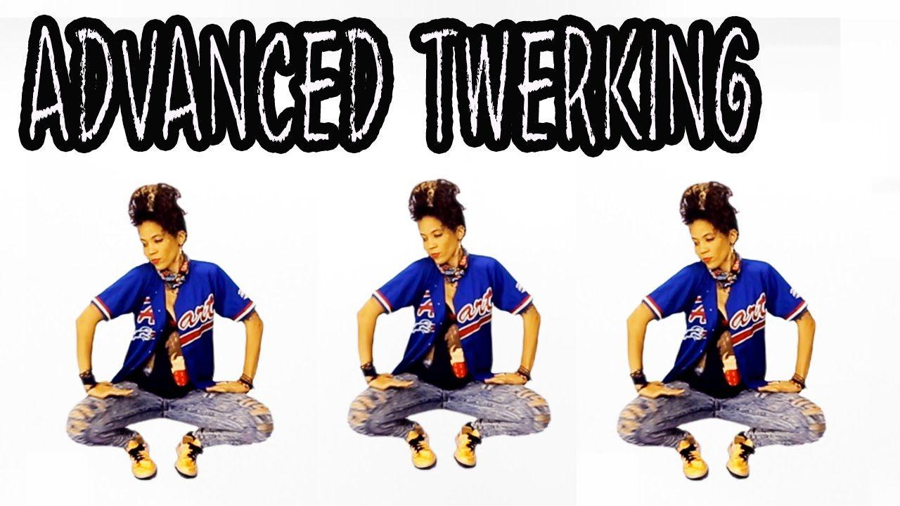 How To Twerk Advanced Twerking Tutorial Club Dance Moves Club Dance Moves Pole Dance Moves Twerk