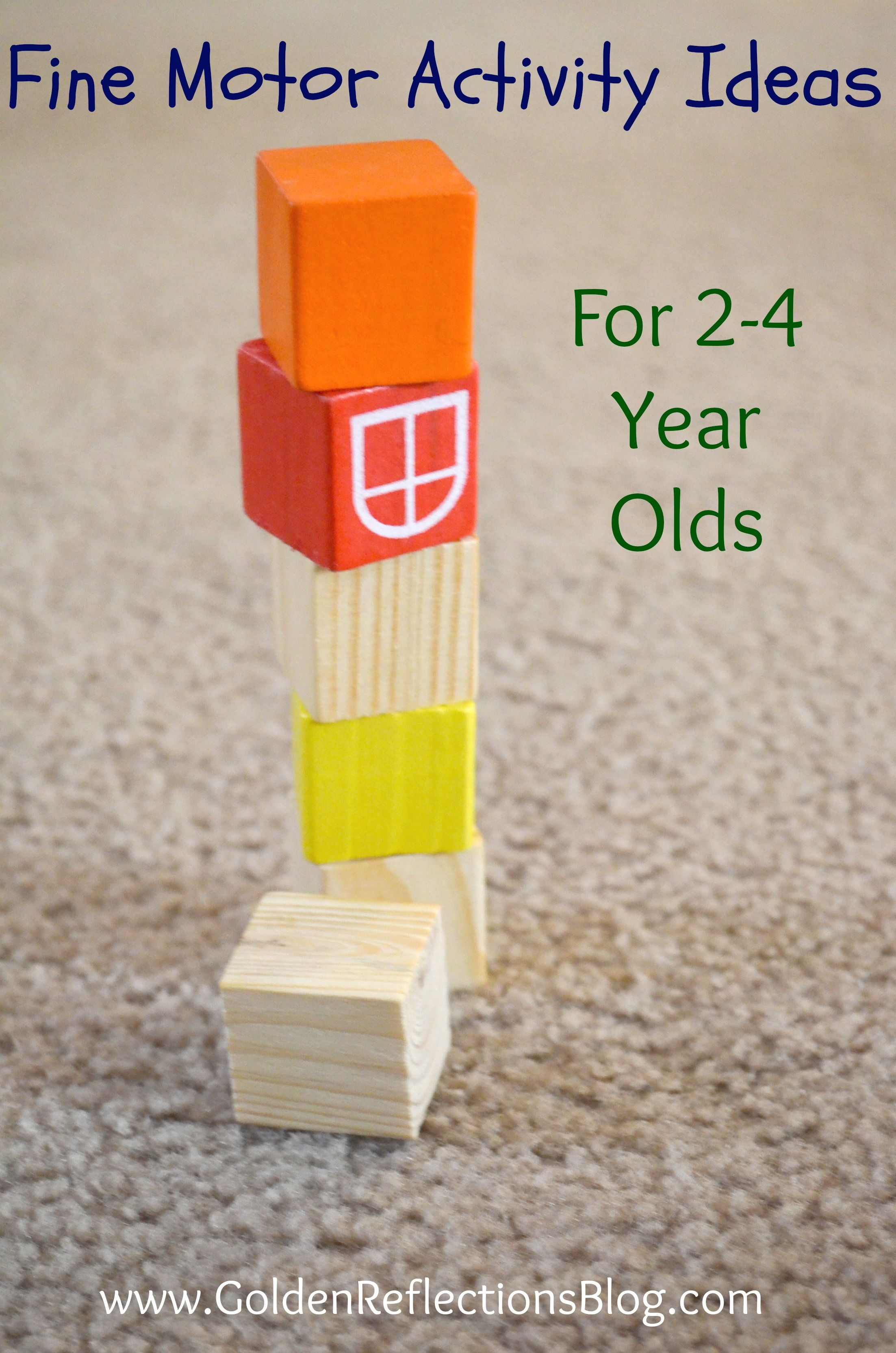 Fine Motor Activity Ideas for 2-4 Year Olds | www.GoldenReflectionsBlog.com