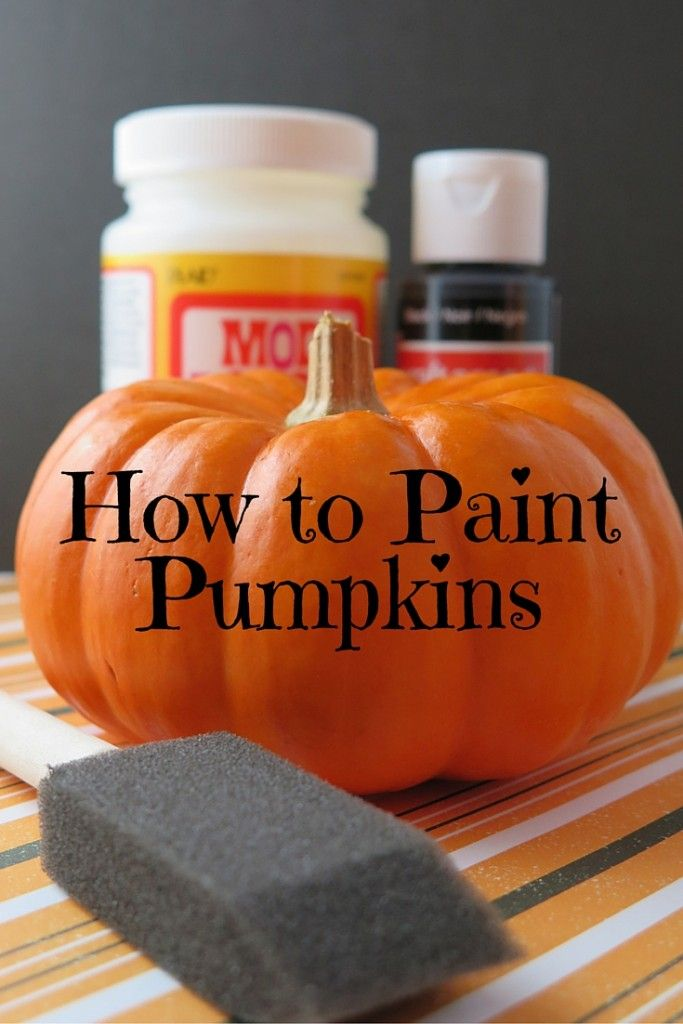 how to paint pumpkins the right way halloween pinterest