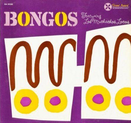 Los Muchachos Locos - Bongos (1960)