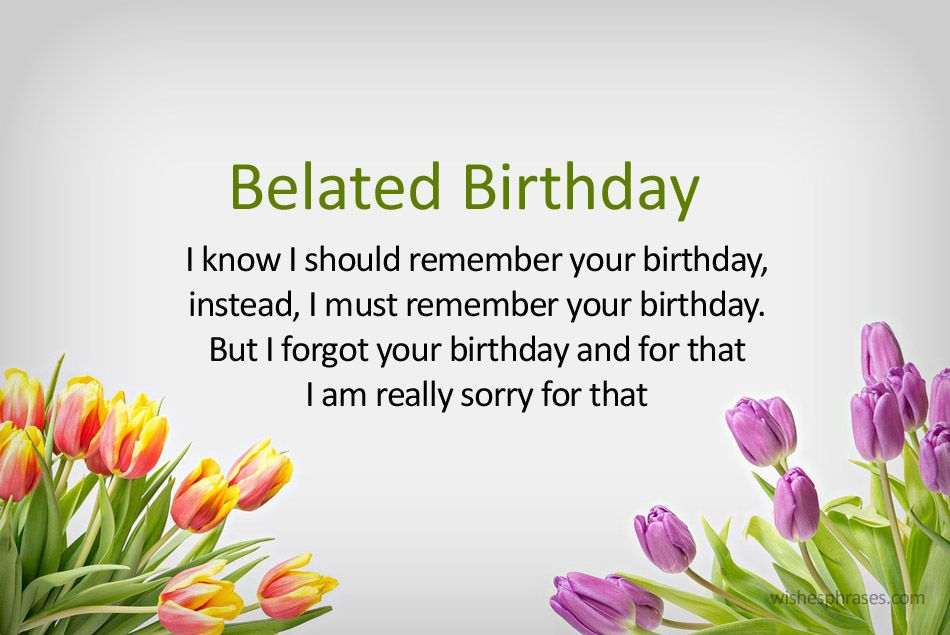 belated birthday wishes are available