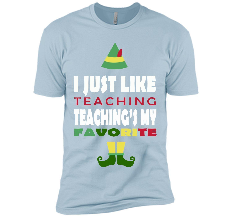 cute teacher christmas elf gift t shirt i like teaching t shirt