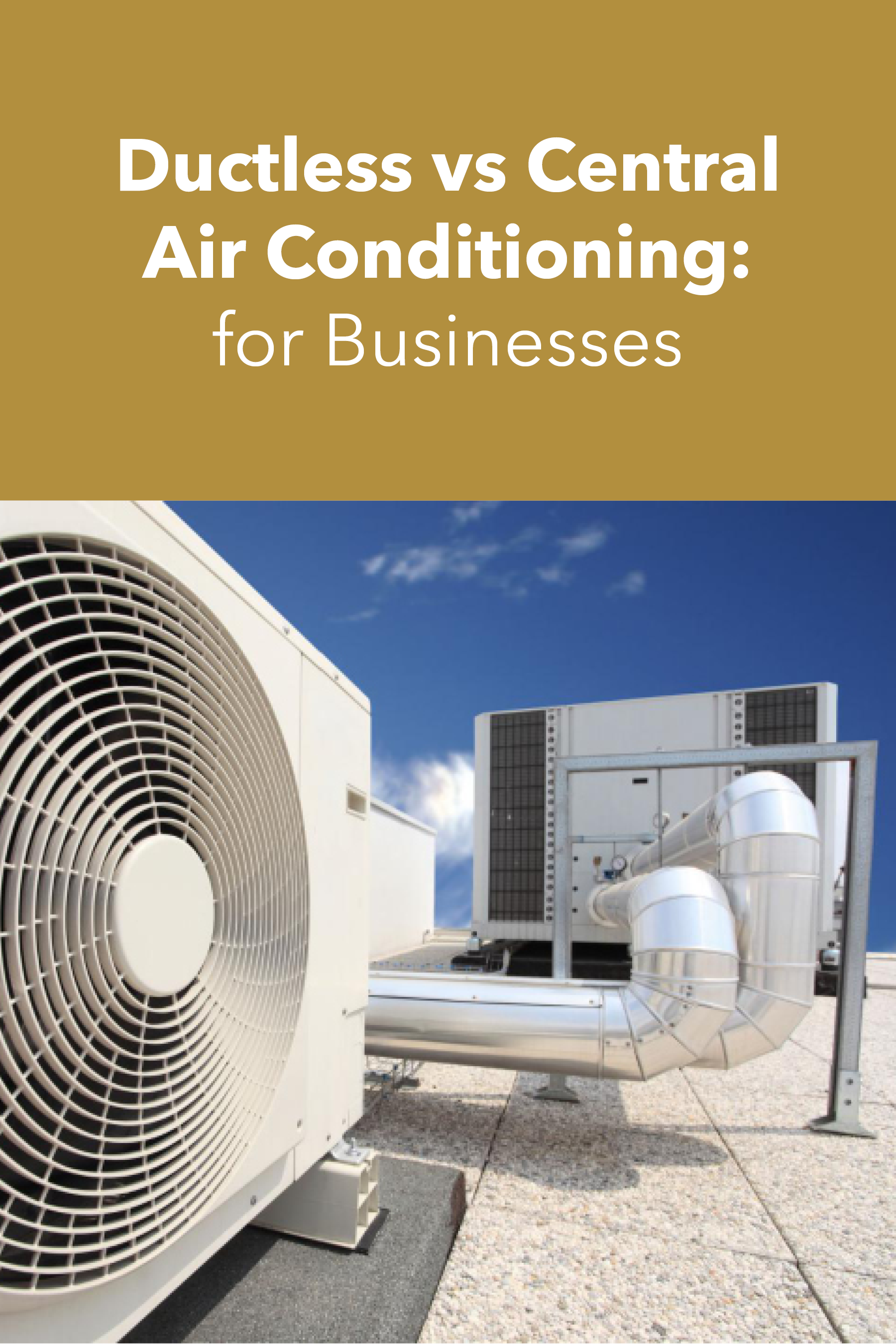 Ductless vs Central Air Conditioning for Businesses in