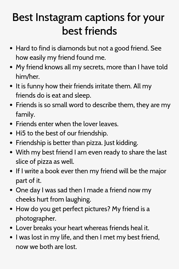 Bestfriendcaptions Captions Friends4 Instagram Best Instagram Captions For Your Best In 2020 Instagram Captions For Friends Caption For Friends Instagram Captions