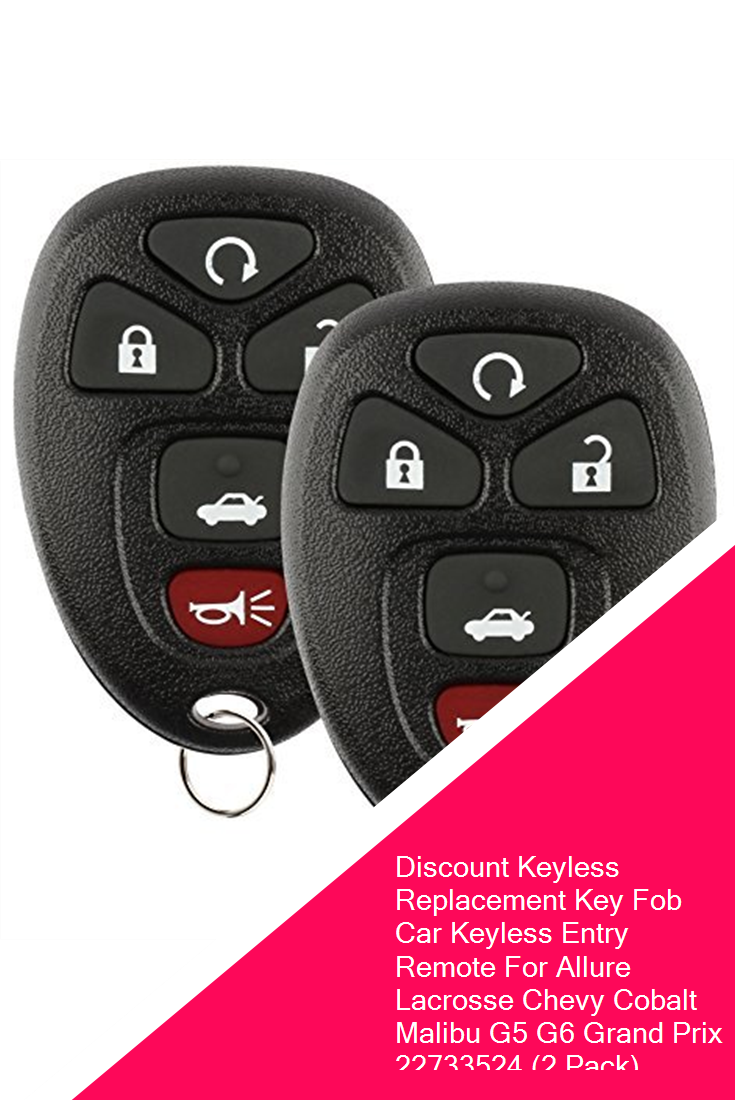 Discount Keyless Replacement Key Fob Car Keyless Entry Remote For Allure Lacrosse Chevy Cobalt Malibu G5 G6 Grand Prix 22733524 2 Pa Chevy Cobalt Keyless Fobs
