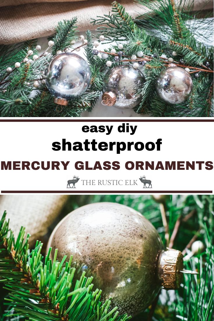 Easy Shatterproof Diy Mercury Glass Ornaments How To Make