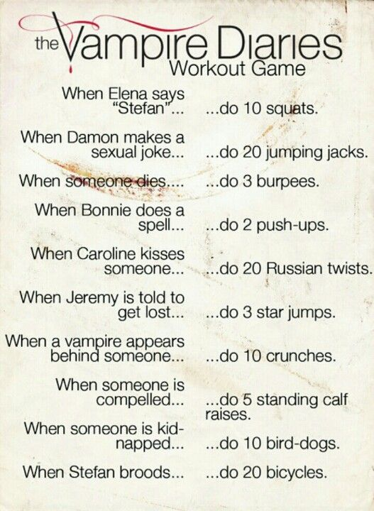 Vampire Diaries workout! absolutely perfect cause i love VD!
