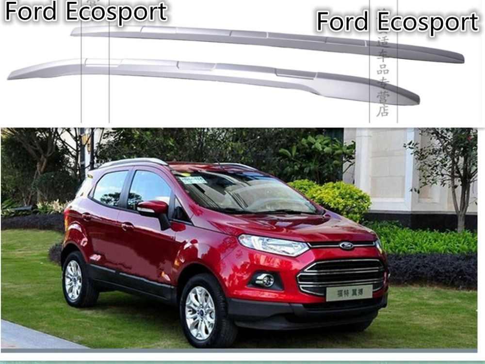 For Ford Ecosport 2013 2014 2015 2016 Roof Rack Luggage Rack Roof Racks High Quality Accessories Ford Ecosport Roof Rack Luggage Rack