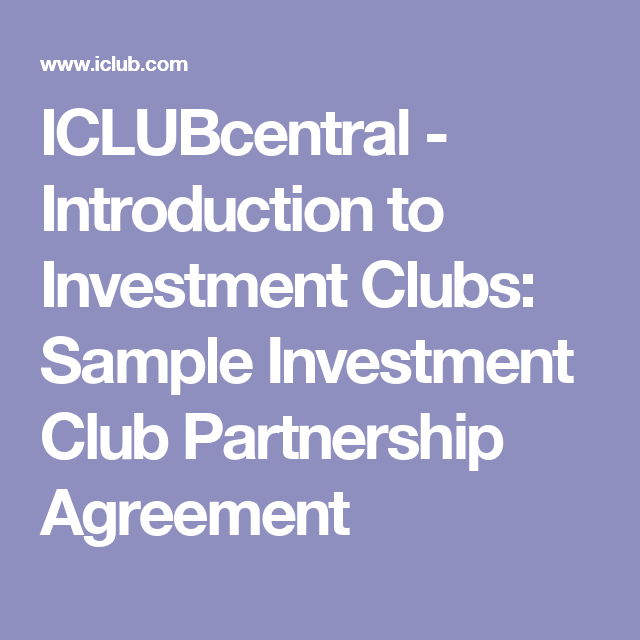 Iclubcentral Introduction To Investment Clubs Sample Investment Club Partnership Agreement Investment Club Investing Club
