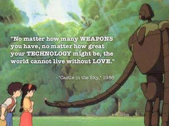 Laputa Castle In The Sky Quote Movies Hayao Miyazaki Miyazaki