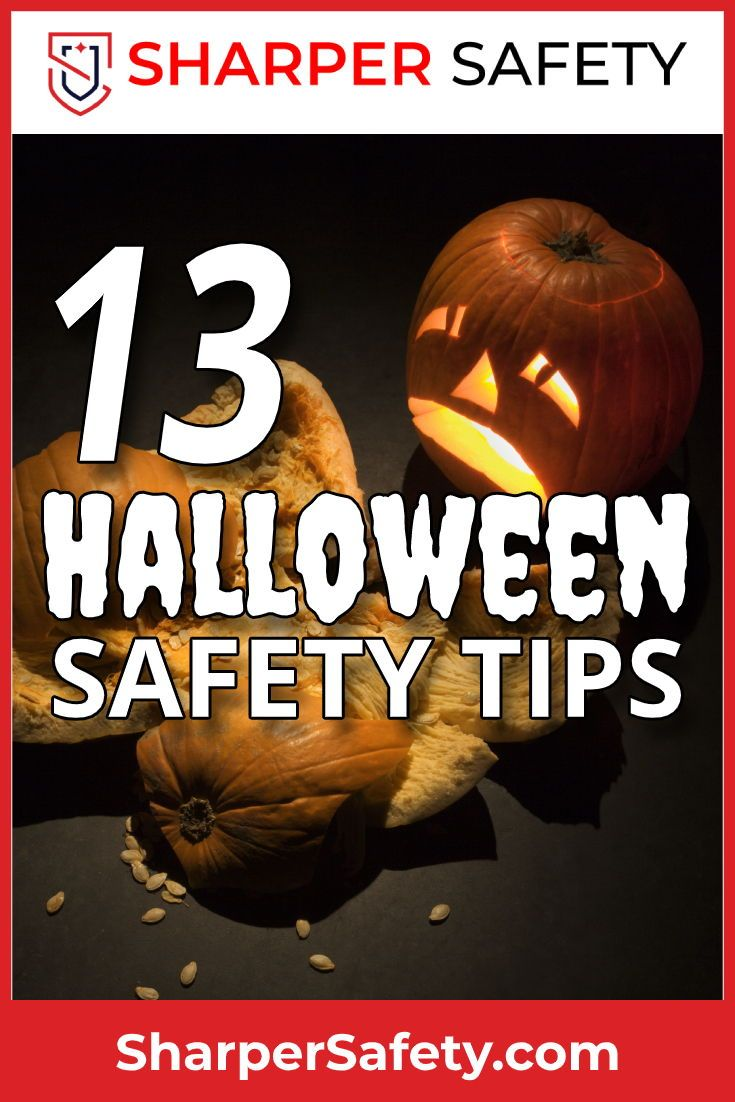 Learn 13 useful Halloween safety tips for trickor