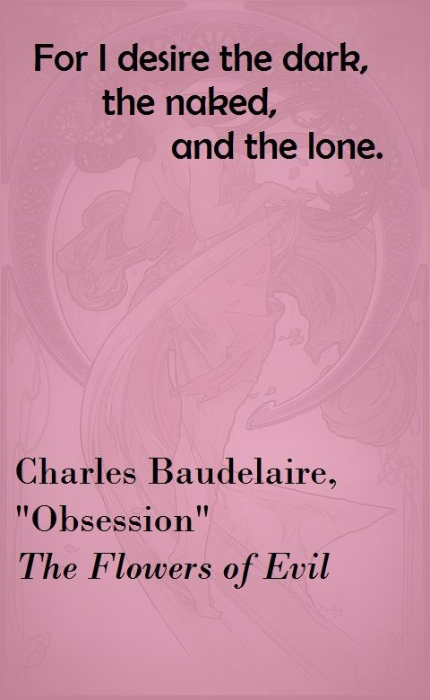 Quote.. a beautiful line of poetry from French decadent Charles ...