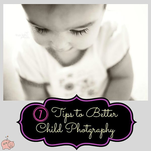 7 Tips to Better Child Photography -- You'll likely be taking LOTS of pictures of your kids over the next couple of weeks; get some great tips about taking better photos of your children from Frances Dambro from True Light Photography.