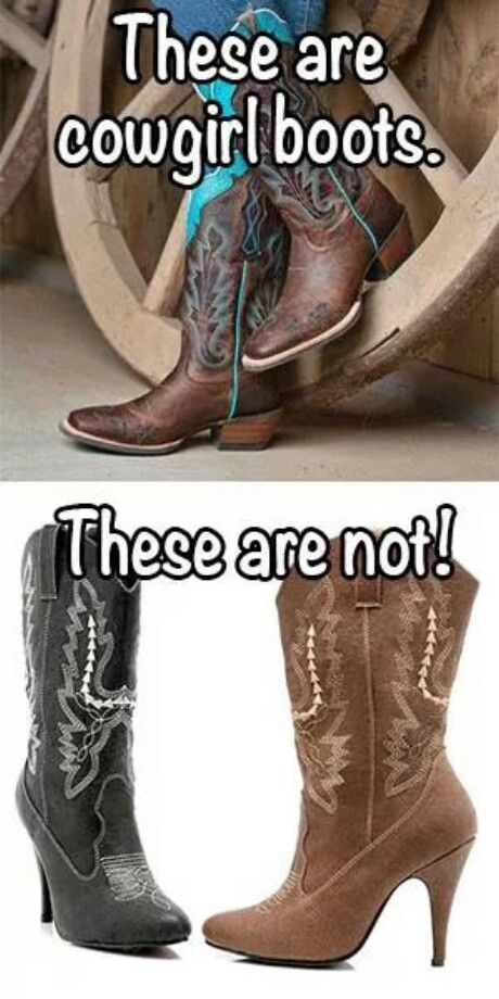 These are cowboy boots, These are not! CountryGirl