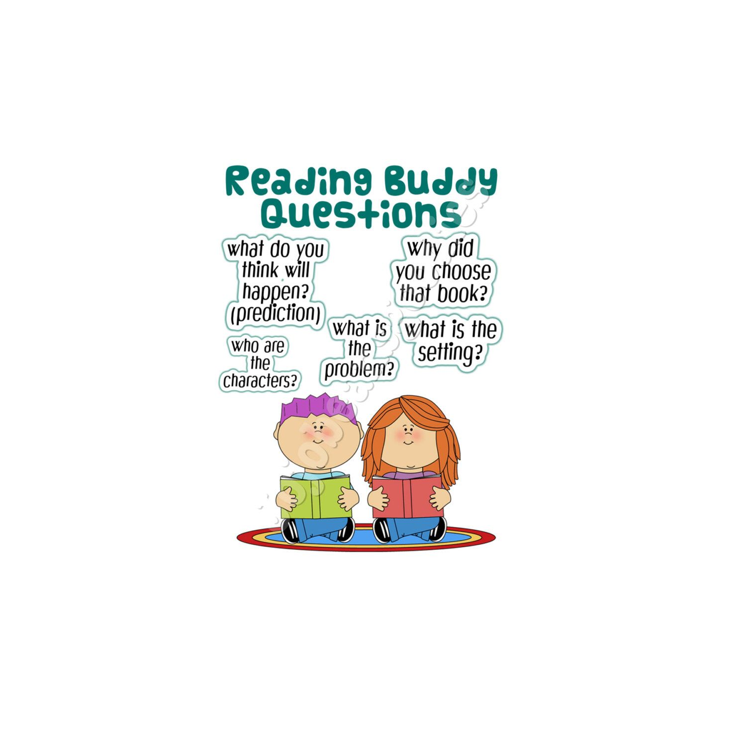 A personal favorite from my Etsy shop https://www.etsy.com/listing/457016010/reading-buddy-questions-poster
