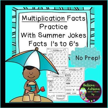 Multiplication Fact Practice (1\'s to 6\'s) with Summer Jokes | Summer ...
