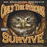 Only the Strong Survive [CD] [PA]
