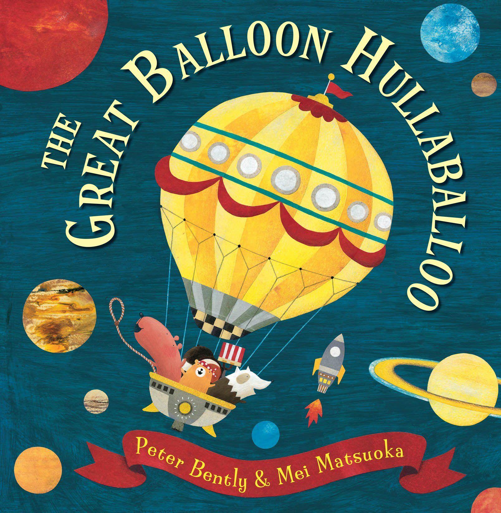 The Great Balloon Hullaballoo Peter Bently Hot air