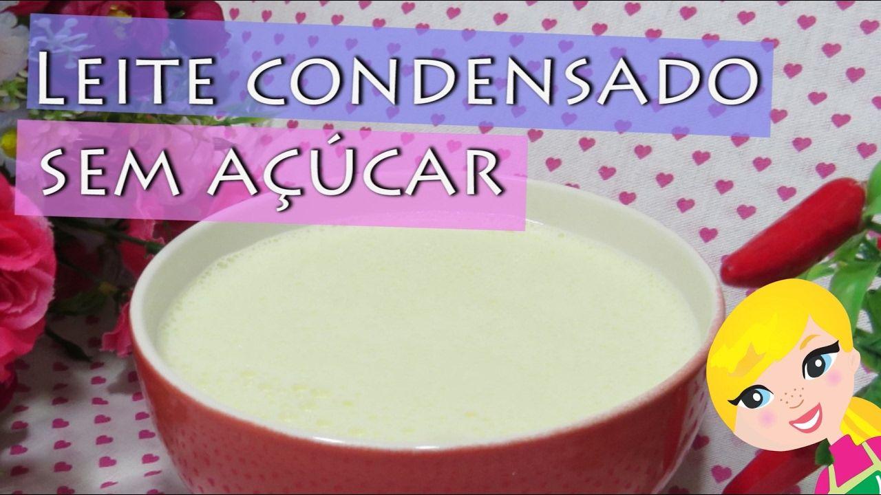 Leite Condensado Diet | Leite Condensado Sem Açúcar