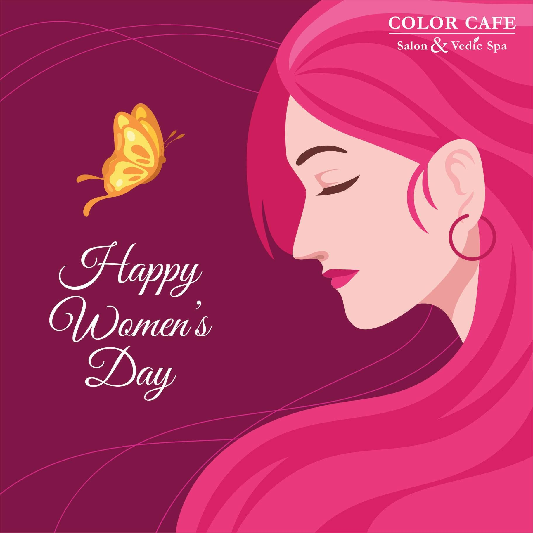 Color Cafe Wish You A Happy Women S Day Happy Woman Day Ladies Day International Women S Day Wishes