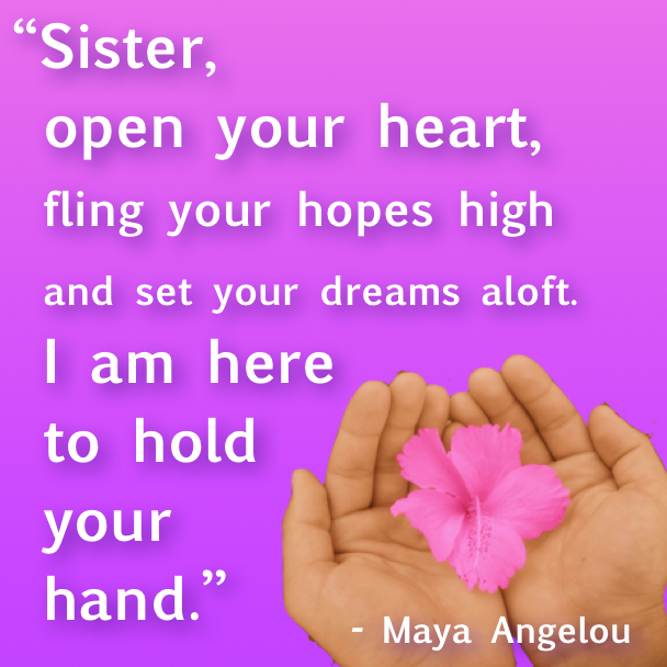 Love This Quote From Maya Angelou Click For My Sisters Blog On